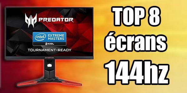 Les meilleurs crans gamer 144hz le classement d finitif for Les meilleurs ecran pc