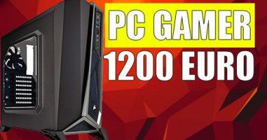 Pc Gamer 1200 euro