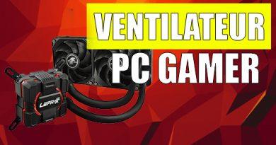 ventilateur pc gamer